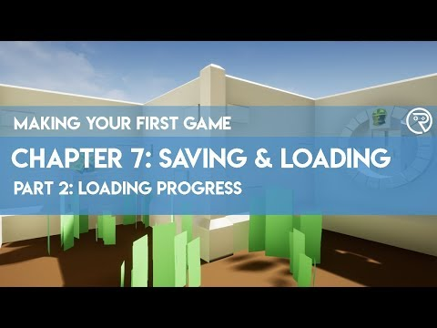 Making Your First Game in Unreal Engine 4 // 7-2 Loading Progress