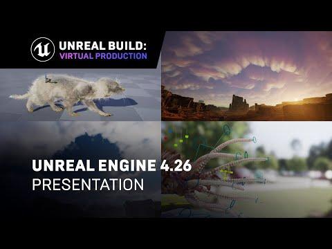Unreal Engine 4.26 Presentation