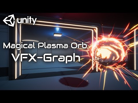 Magical Plasma Orb Part 2 VFX Graph Unity Tutorial.