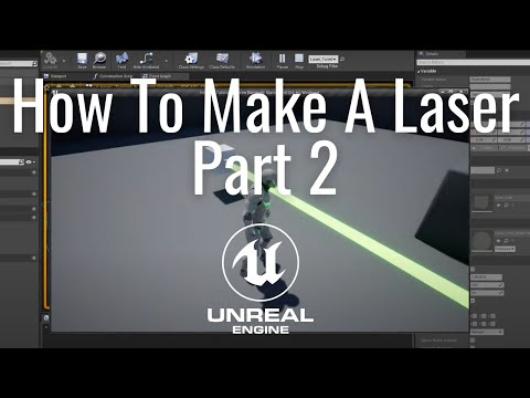 Making A Laser In The Unreal Engine Part 2