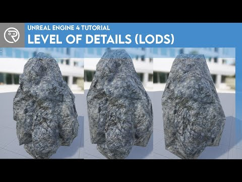 Unreal Engine 4 Tutorial - Level of Details (LODs)