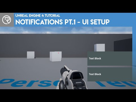 Unreal Engine 4 Tutorial - Notifications Part 1: The UI