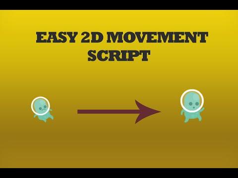 The Simplest 2D Movement Script Unity Tutorial