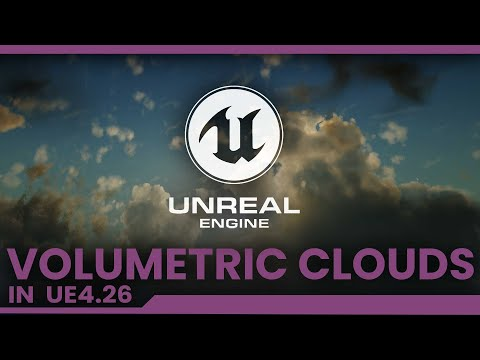 Making Volumetric Clouds in Unreal engine 4.26