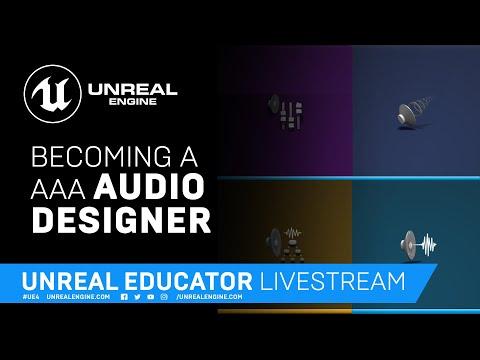 Becoming a AAA Audio Designer | Unreal Educator Livestream