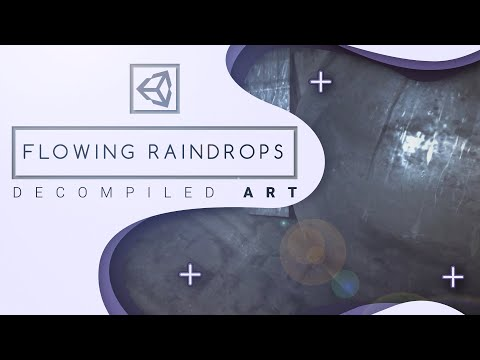 Unity Flowing Raindrops shader tutorial - Decompiled Art