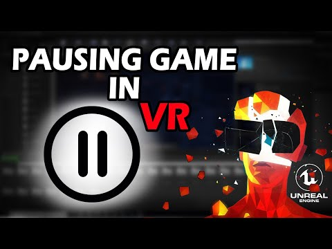 How to PAUSE VR game - Beginner unreal engine VR tutorial