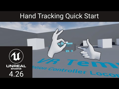 Unreal Engine Hand Tracking Quick Start