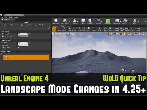 UE4 Quick Tip #19: Landscape Mode Changes in 4.25+ and Later