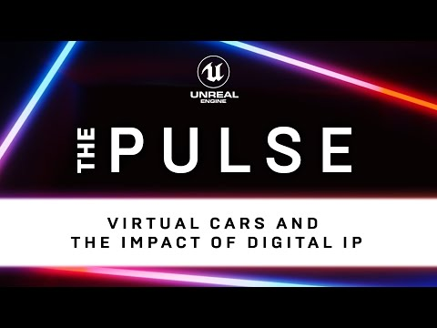 Virtual Cars and the Impact of Digital IP | The Pulse | Unreal Engine