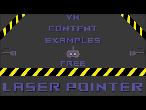 Implement a Laser Pointer in VR