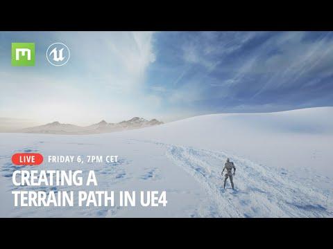 Creating a Terrain Path in UE4 - Livestream