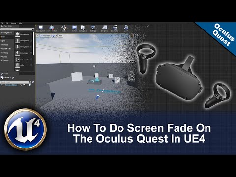 How To Do Screen Fade On The Oculus Quest In UE4