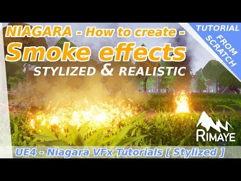 Niagara : How to create smoke effects ( Realistic & stylized) - UE4 tutorials
