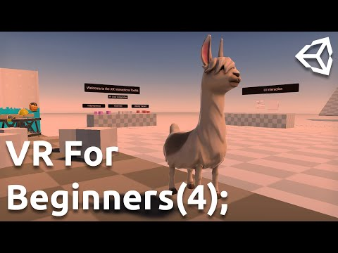 [04] VR for Beginners using Unity (Interactors)
