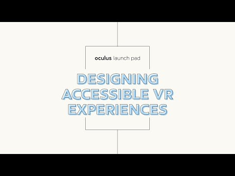Designing Accessible VR Experiences