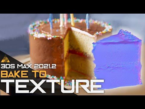 3Ds Max 2021 Bake to Texture
