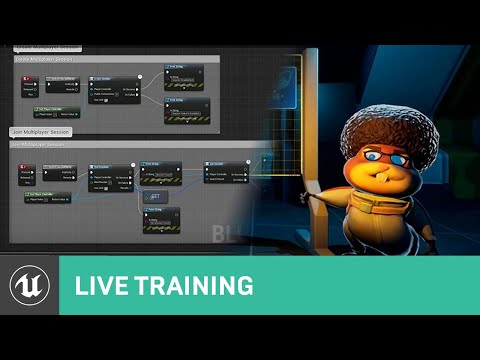 UE4 for Game Jams | Live Training | Unreal Engine